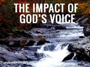 The Impact of God's Voice