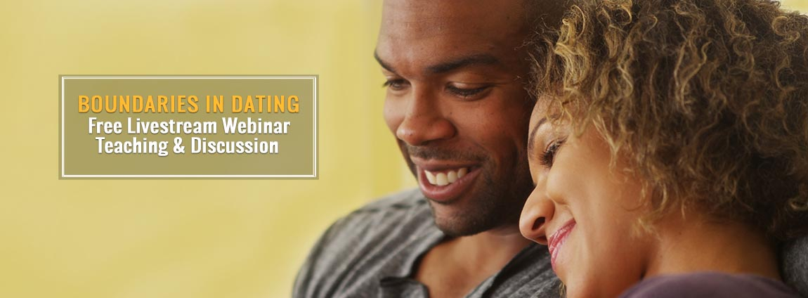 Webinar on Boundaries in Dating based on the book by Dr. Henry Cloud & Dr. John Townsend.