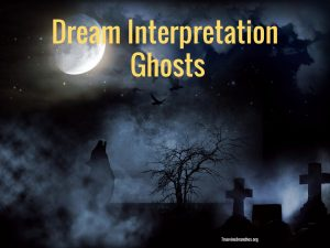 Ghost Dream Interpretation