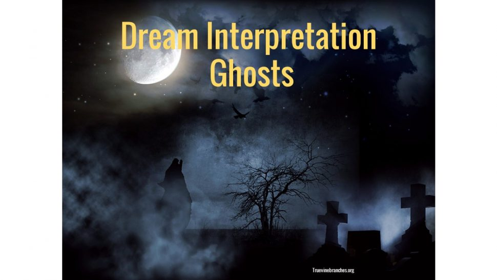 Ghost Dream Interpretation