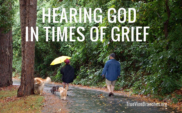 Hearing God in times of grief