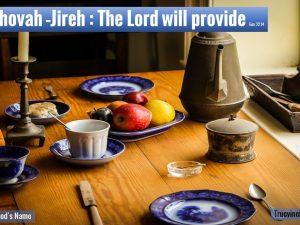 "Jehovah-Jireh: ""My Provider"""