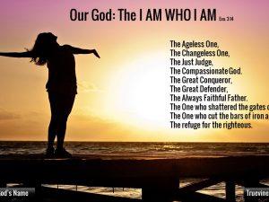Our God: The I AM WHO I AM
