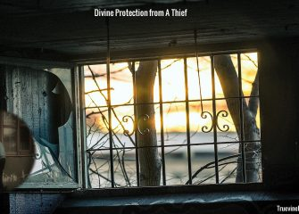 My Dream of Divine Protection From A Thief