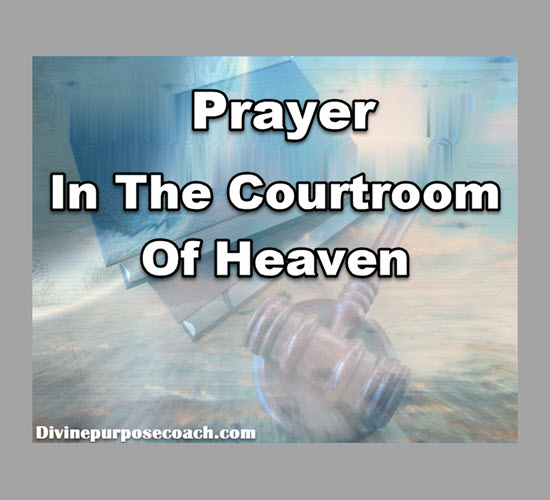 Prayer in the Courtroom of Heaven