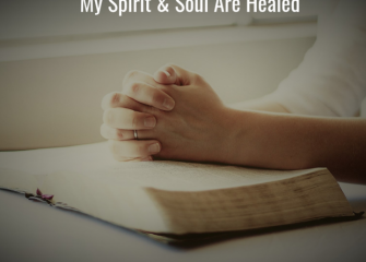 Testimony of my spirit and soul being healed