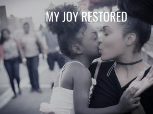 Testimony of My Joy Being Restored