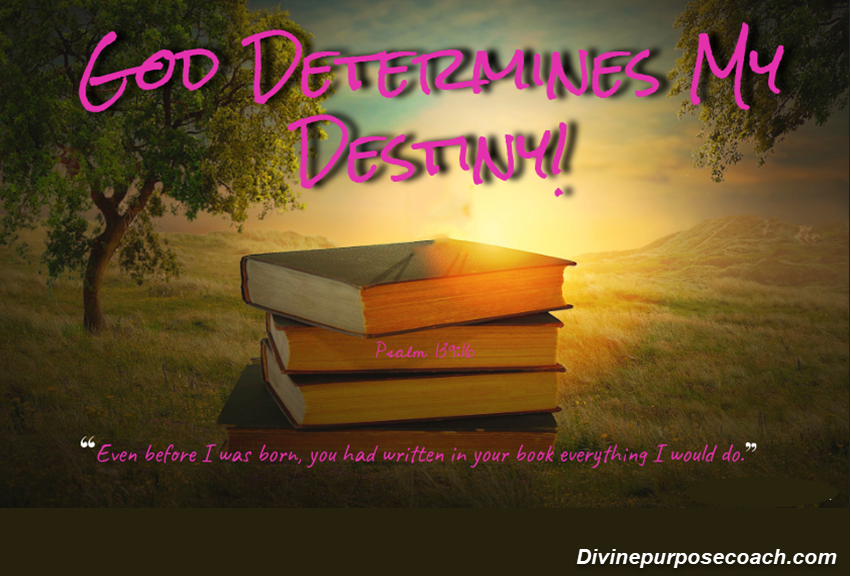God-determines-my destiny
