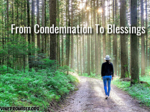 From Condemnation To Blessings