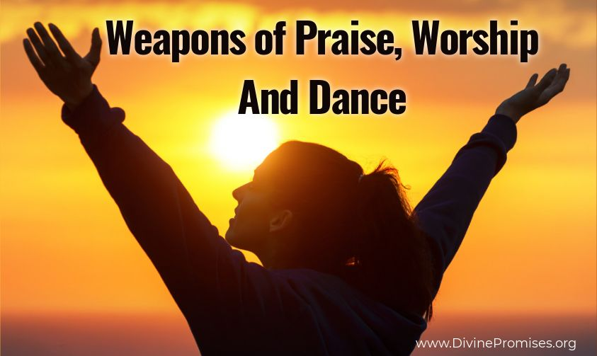 weapons of praise worship and dance