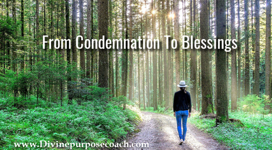 Condemnation to blessings